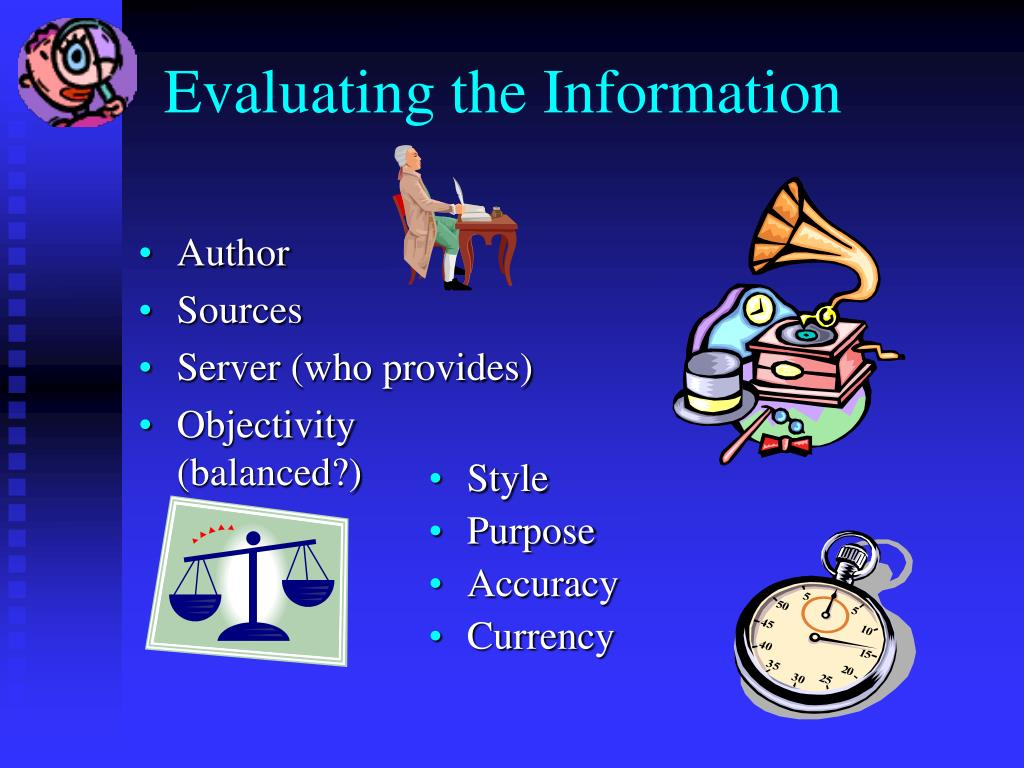 Evaluating the Information