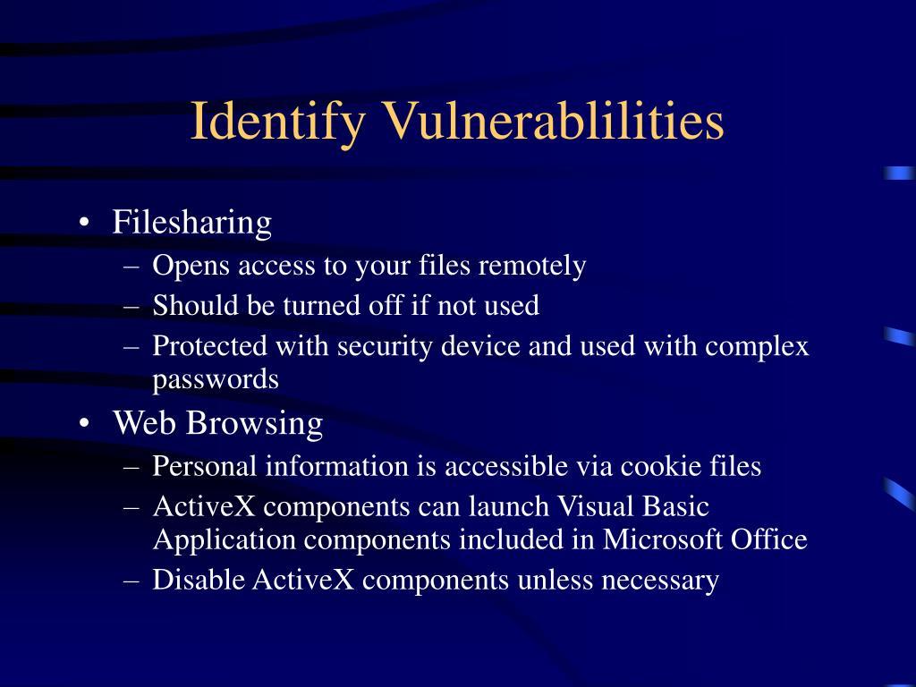 Identify Vulnerablilities