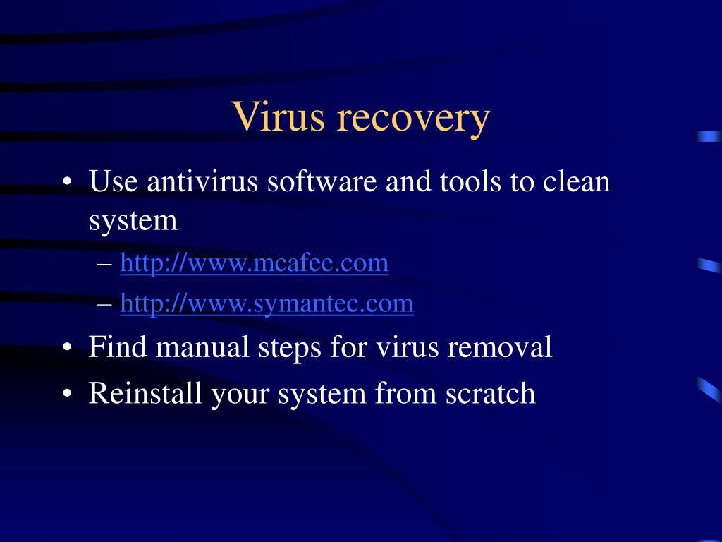 Virus recovery