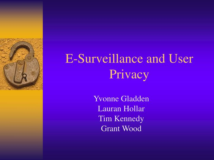 e surveillance and user privacy n.