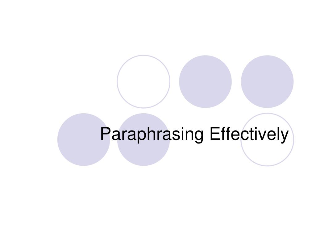 Paraphrasing Effectively