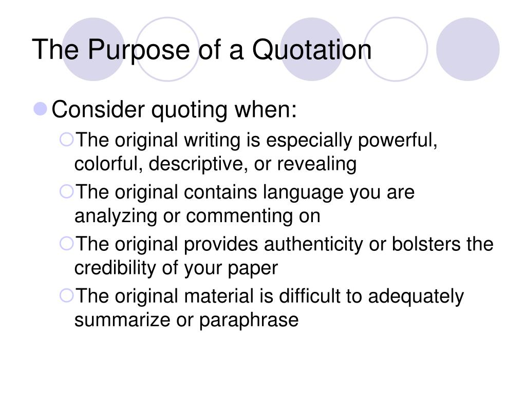 The Purpose of a Quotation