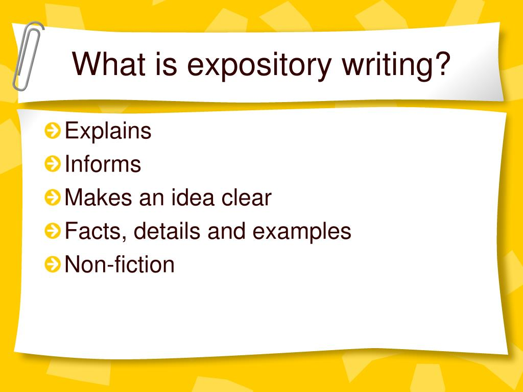 what is expository writing Exposition is a type of oral or written discourse that is used to explain, describe, give information or inform the creator of an expository text can not assume that the reader or listener has prior knowledge or prior understanding of the topic that is being discussed one important point to keep.