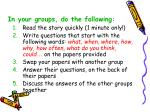 in your groups do the following