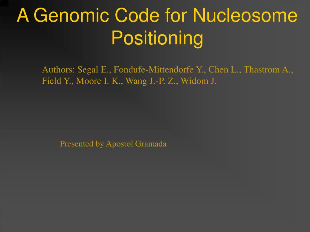 a genomic code for nucleosome positioning l.