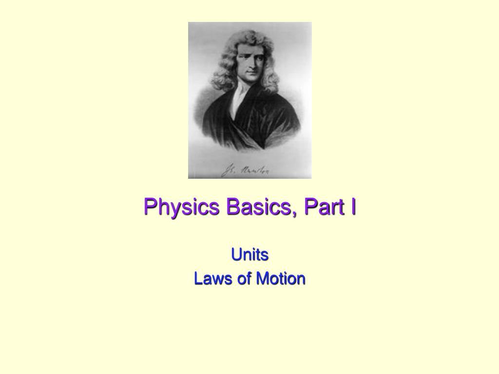 physics basics part i l.