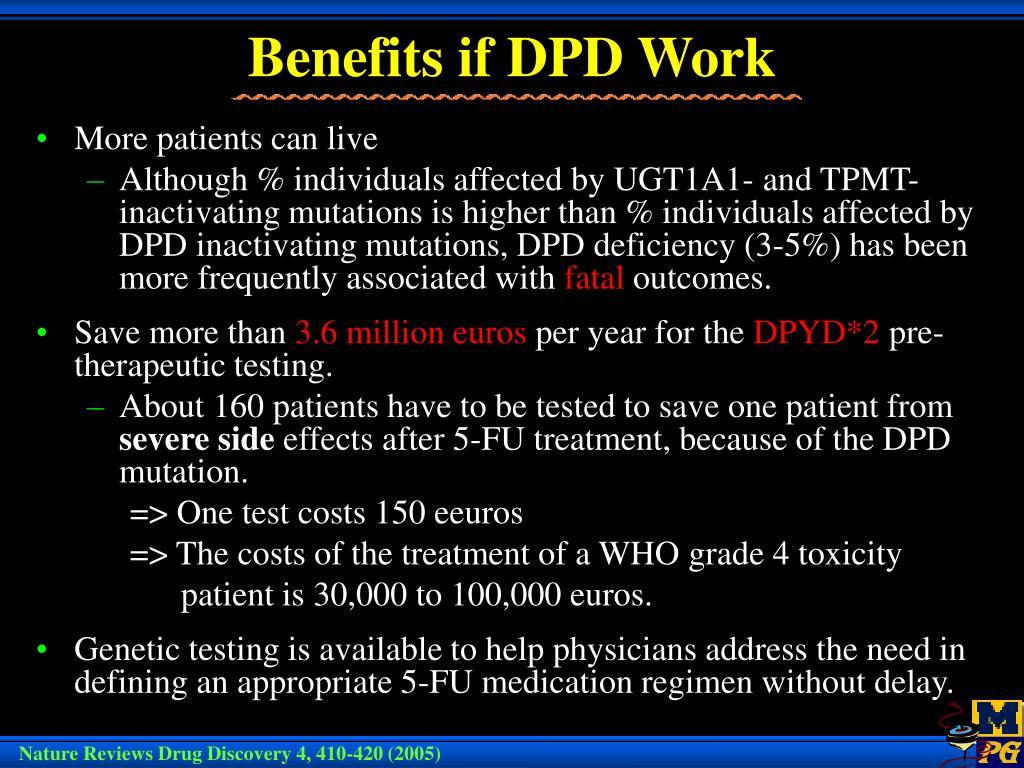Benefits if DPD Work