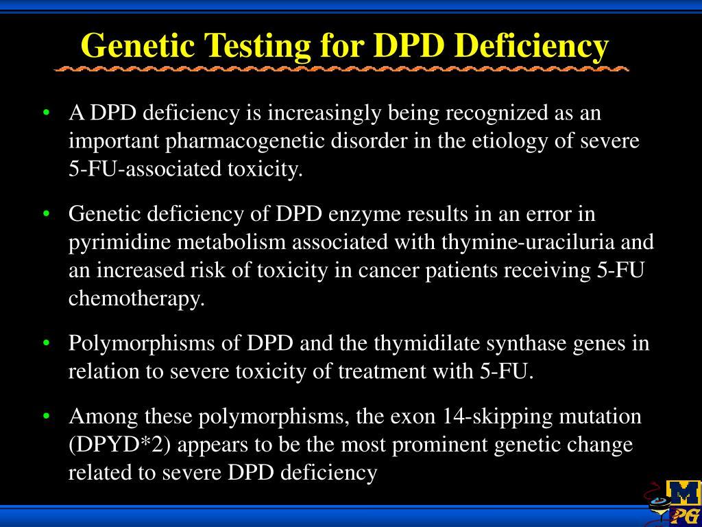 Genetic Testing for DPD Deficiency