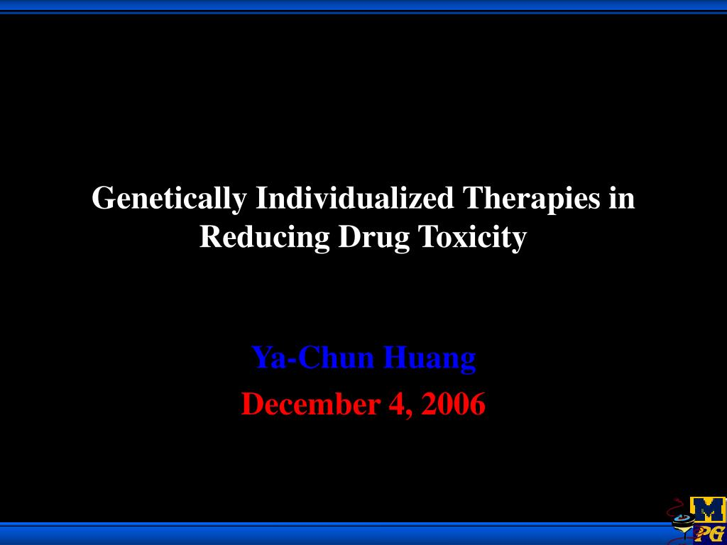Genetically Individualized Therapies in Reducing Drug Toxicity