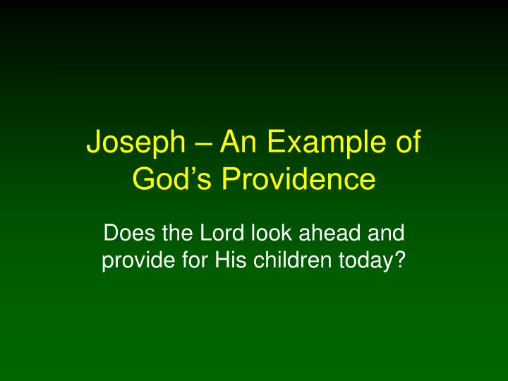 joseph an example of god s providence n.