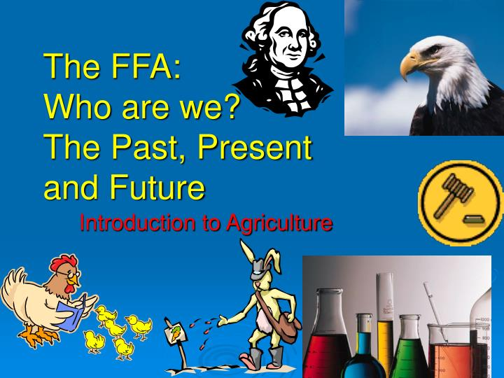 the ffa who are we the past present and future n.