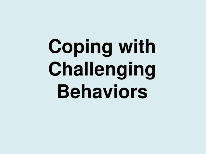 coping with challenging behaviors n.