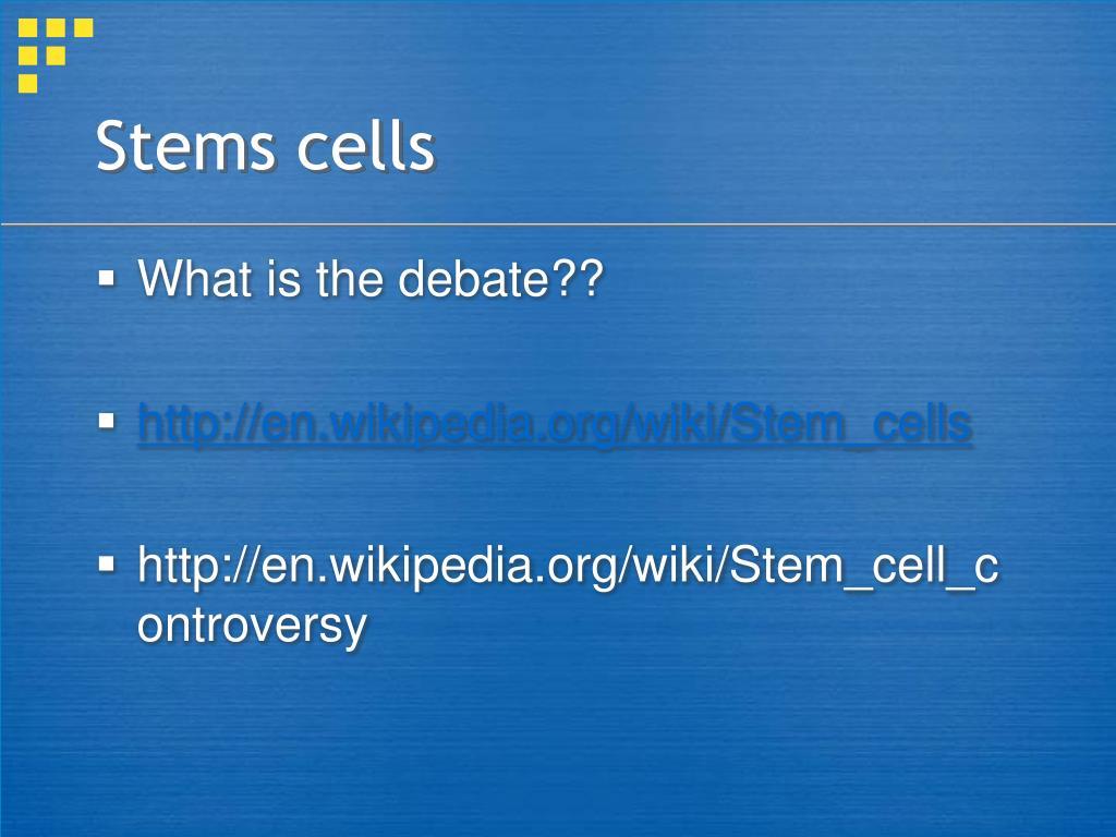 Stems cells