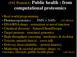 101 protein1 public health from computational proteomics11