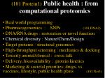 101 protein1 public health from computational proteomics21