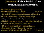 101 protein1 public health from computational proteomics28