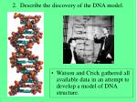 2 describe the discovery of the dna model