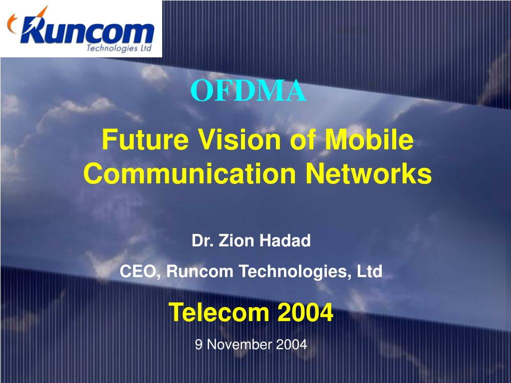 future vision of mobile communication networks l.