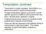 transcription continued