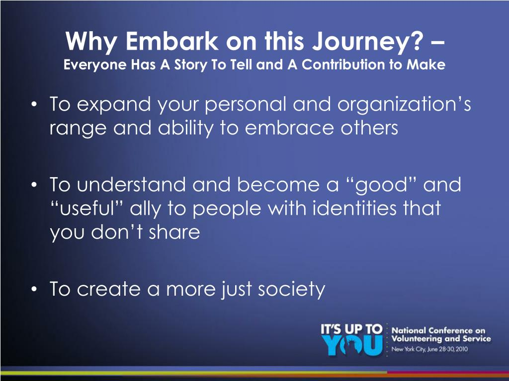 Why Embark on this Journey? –
