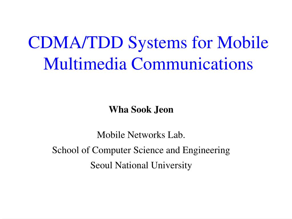 cdma tdd systems for mobile multimedia communications l.
