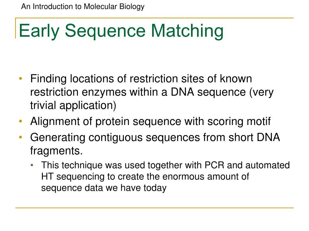 Early Sequence Matching