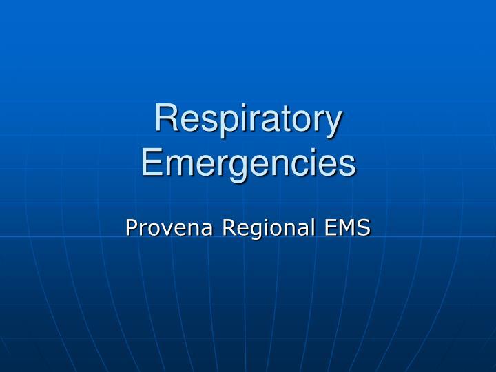 respiratory emergencies n.