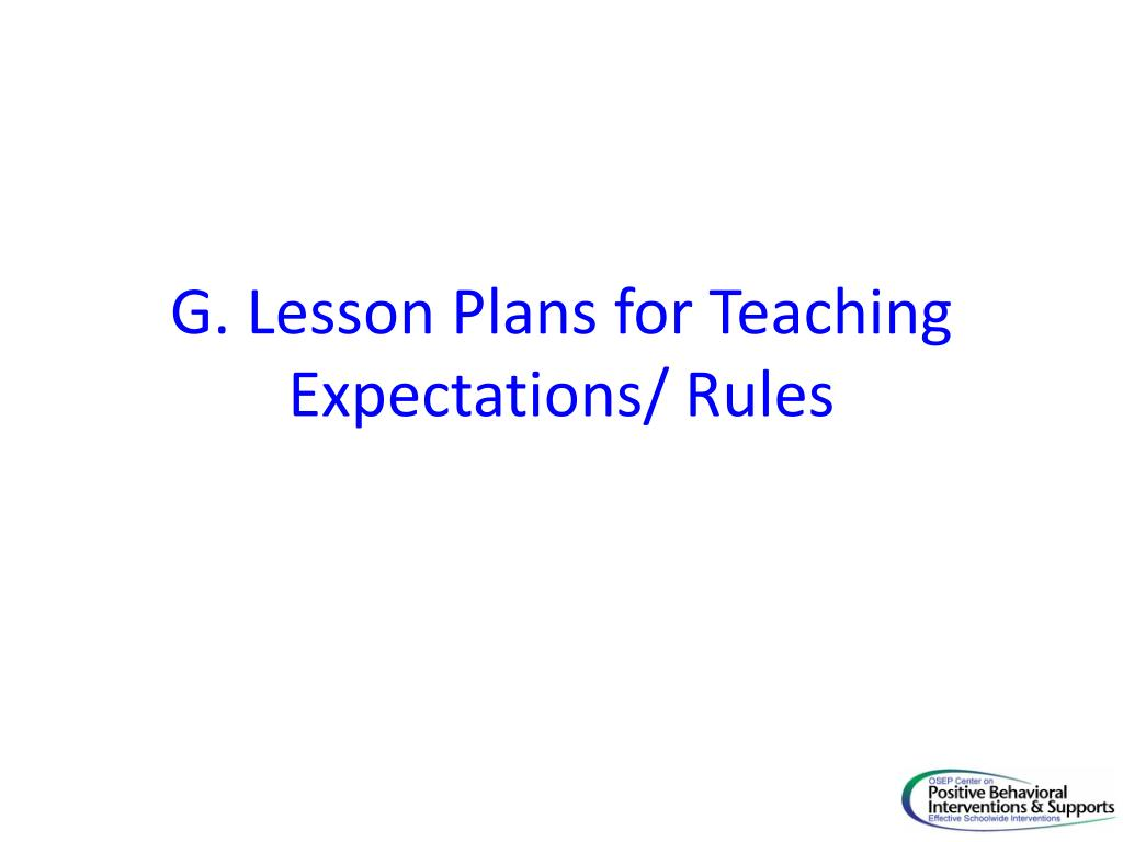 g lesson plans for teaching expectations rules l.