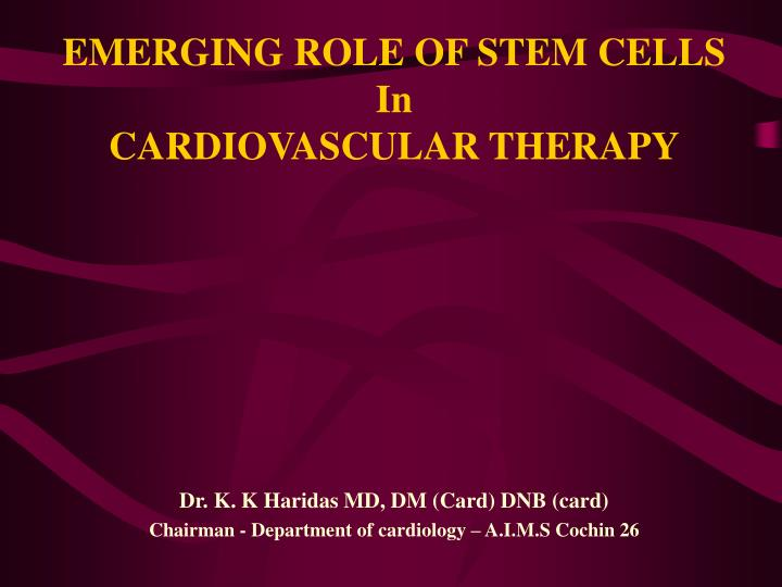 Emerging role of stem cells in cardiovascular therapy