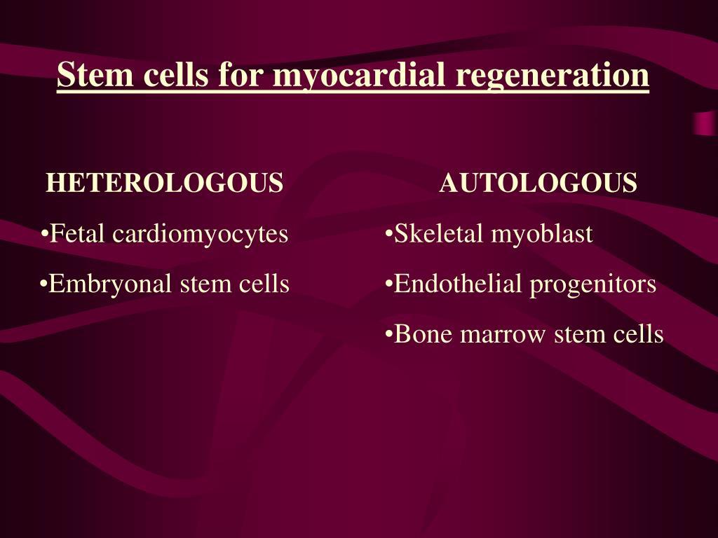 Stem cells for myocardial regeneration