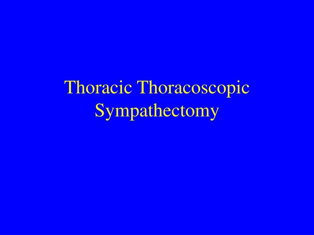 Thoracic Thoracoscopic Sympathectomy