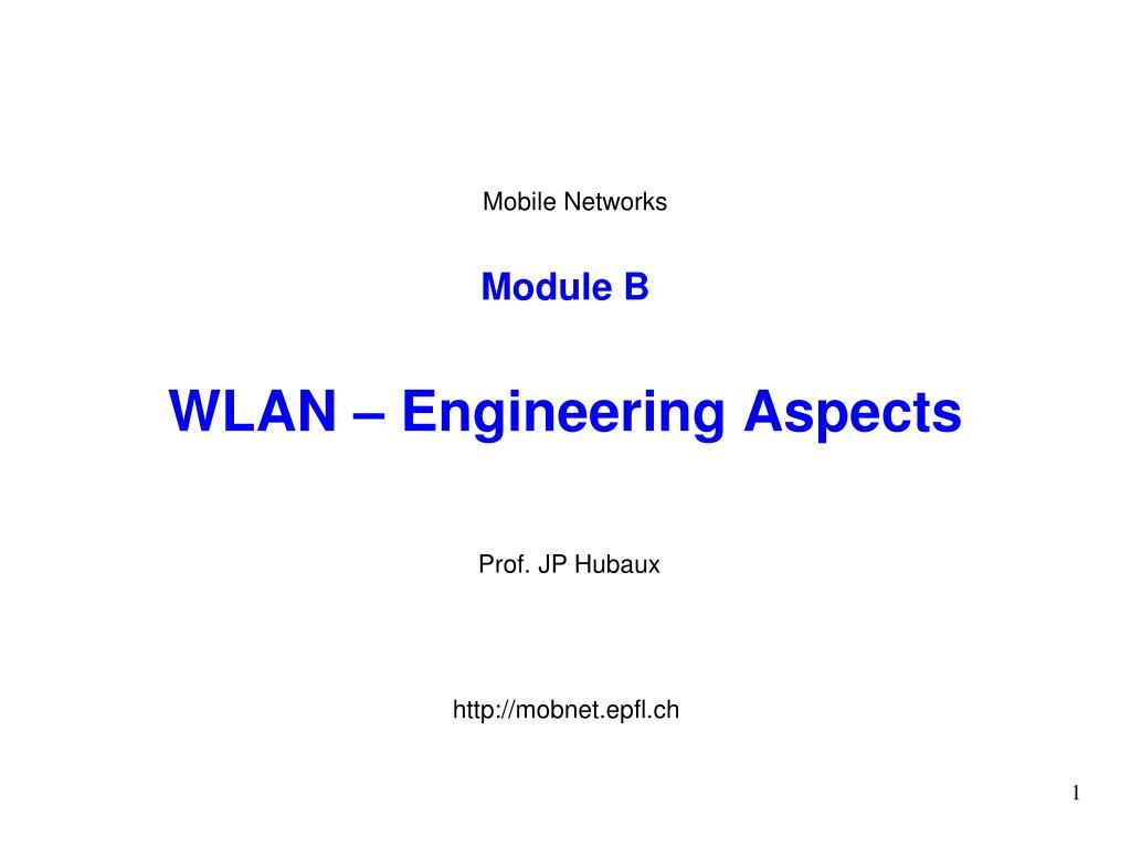 module b wlan engineering aspects l.