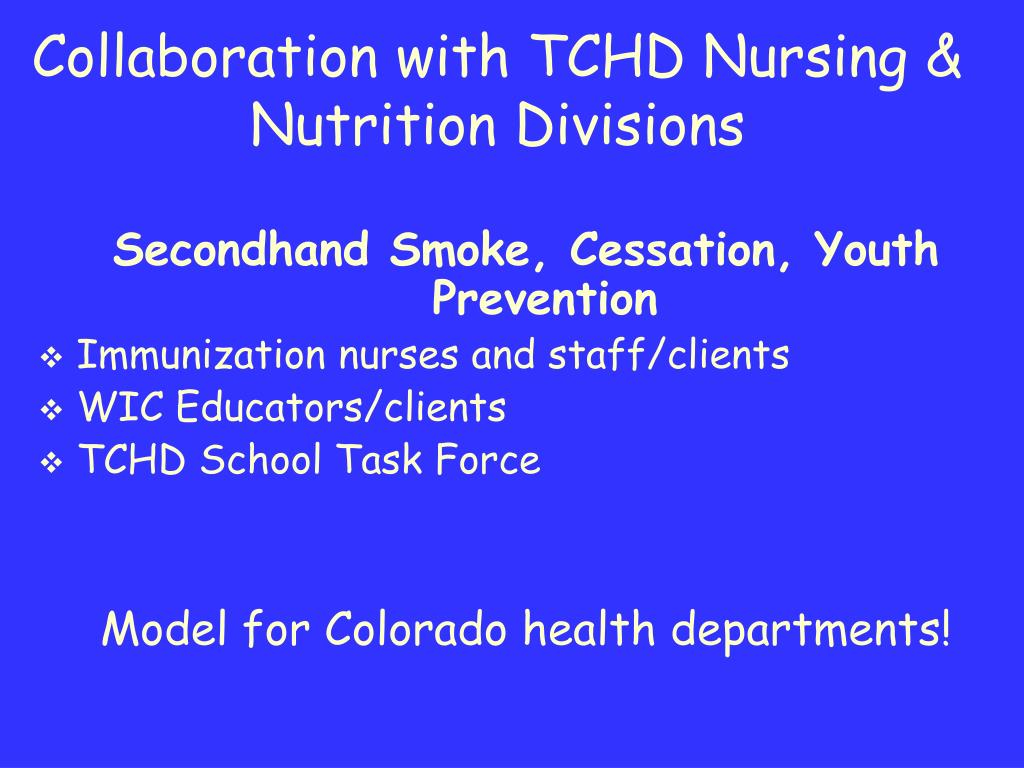 Collaboration with TCHD Nursing & Nutrition Divisions