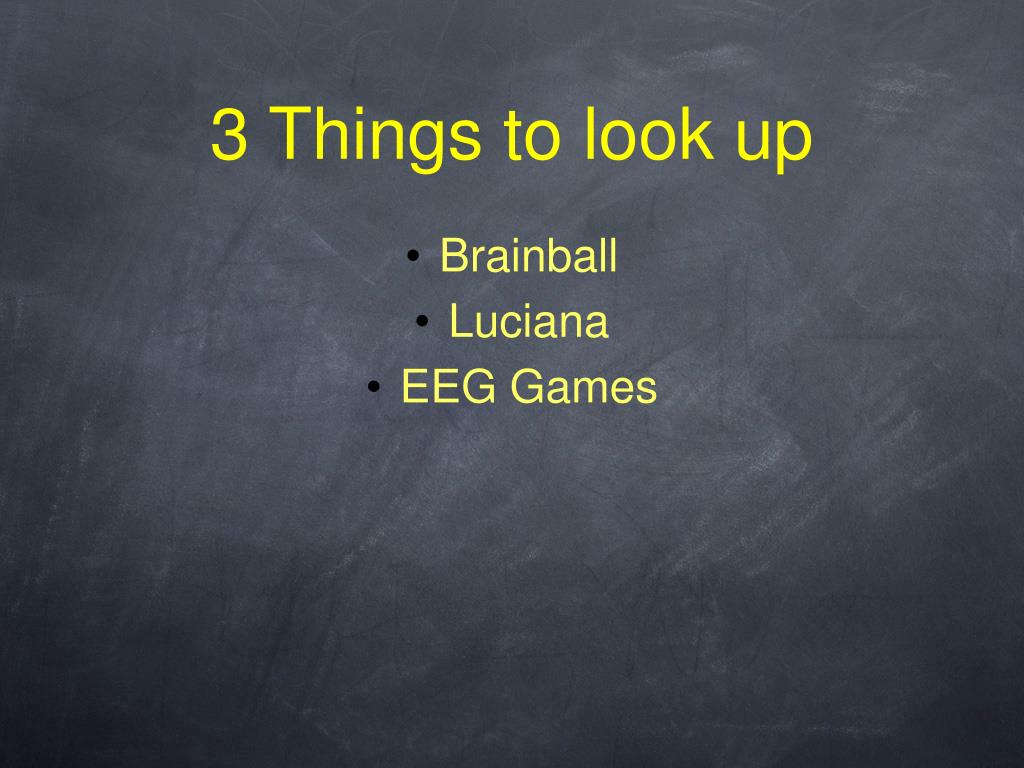 3 Things to look up