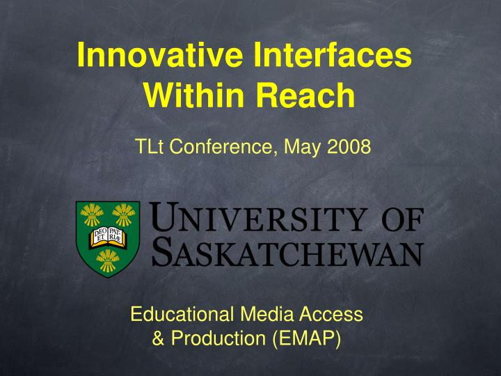 Innovative interfaces within reach