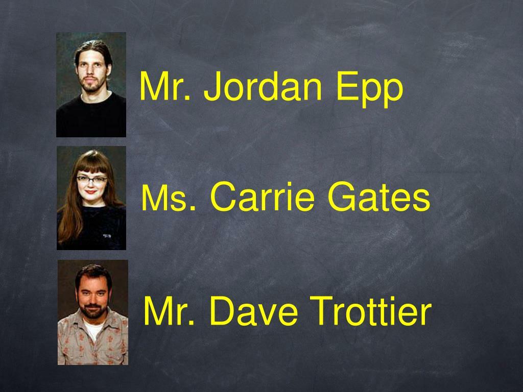Mr. Dave Trottier