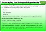 leveraging the untapped opportunity