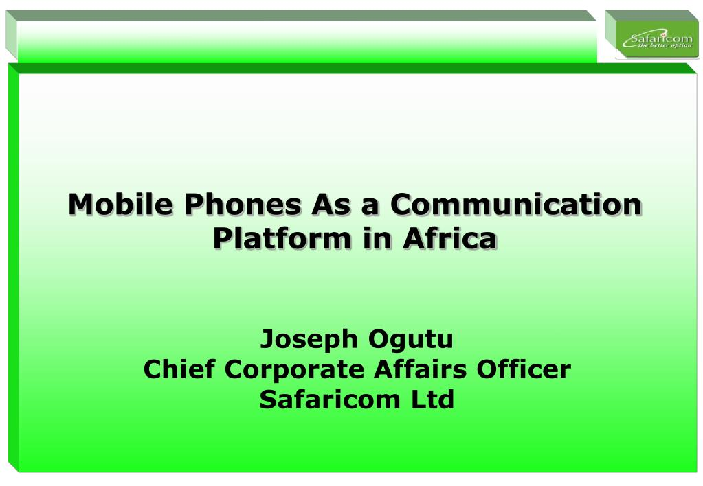 mobile phones as a communication platform in africa l.