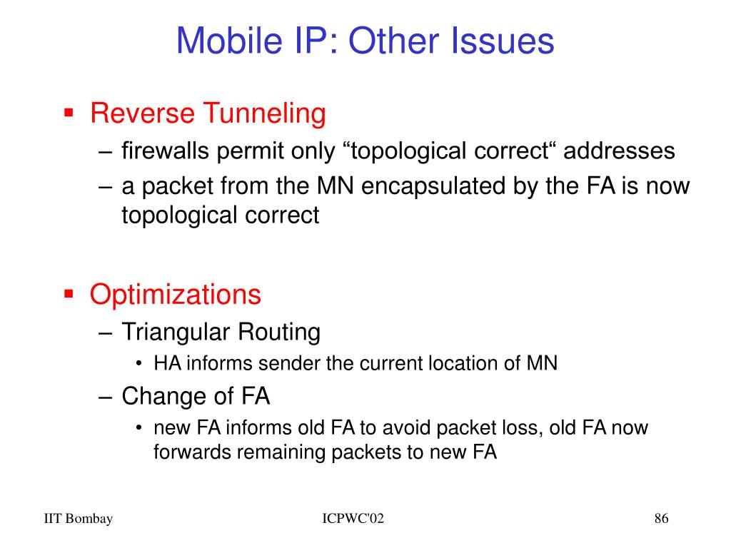 Mobile IP: Other Issues