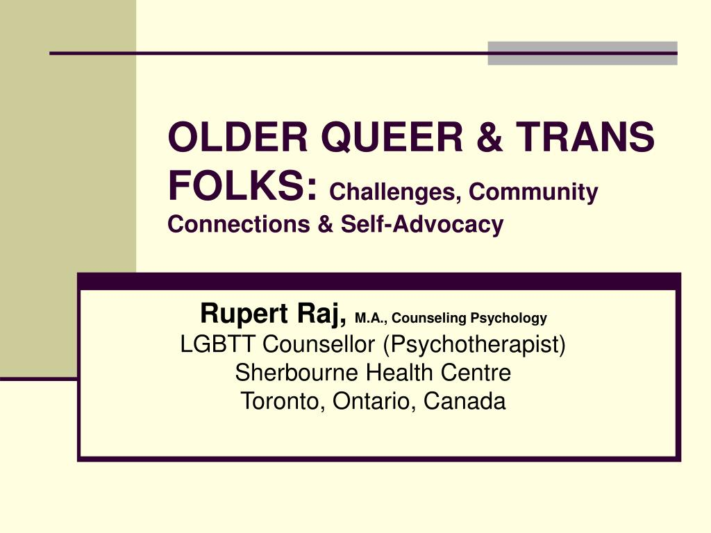 older queer trans folks challenges community connections self advocacy l.