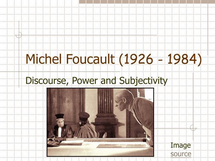 michel foucault 1926 1984 n.