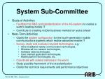 system sub committee