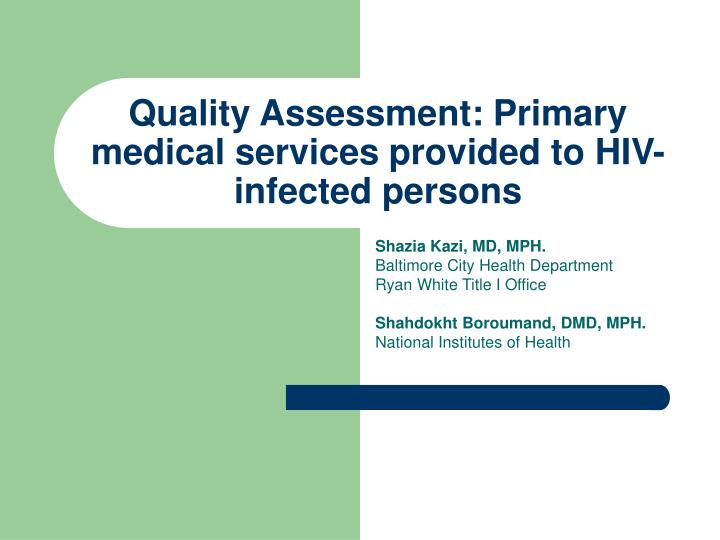 quality assessment primary medical services provided to hiv infected persons n.