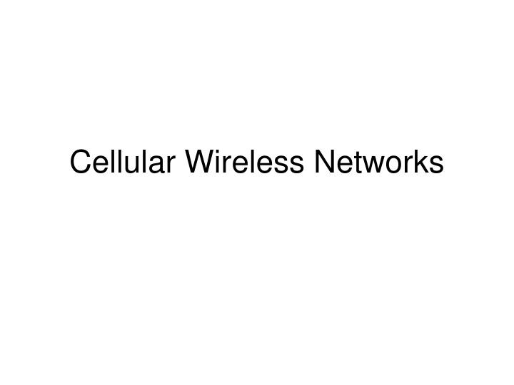 cellular wireless networks n.