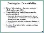 coverage vs compatibility