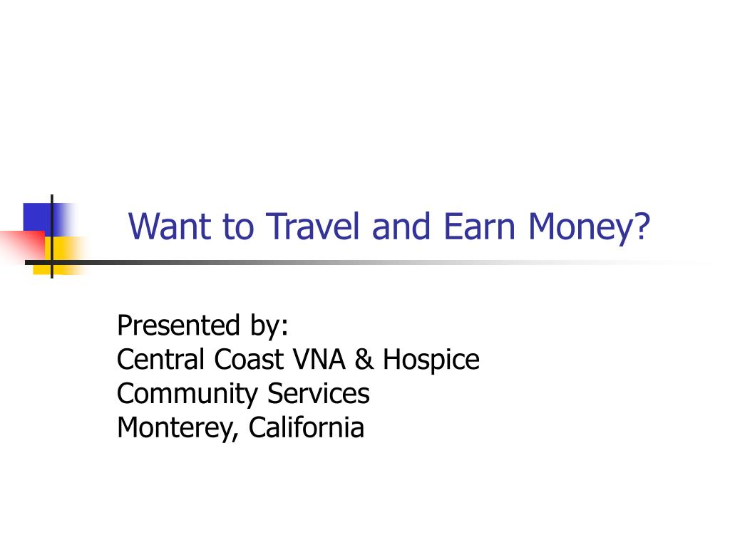 want to travel and earn money l.