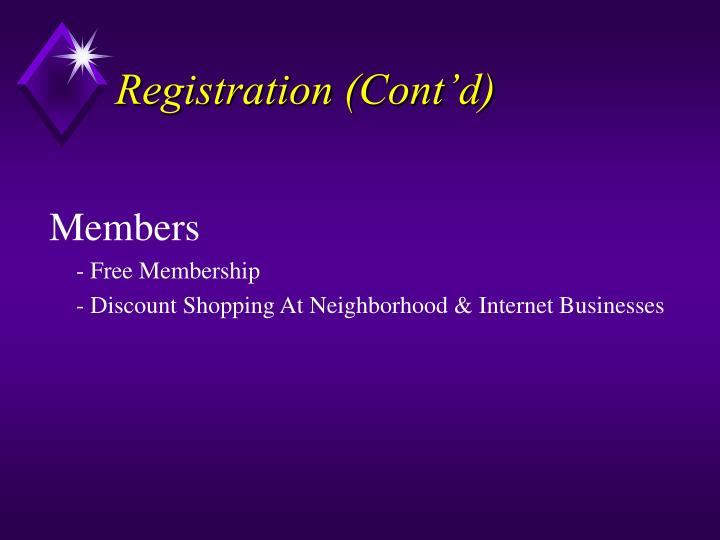 Registration (Cont'd)