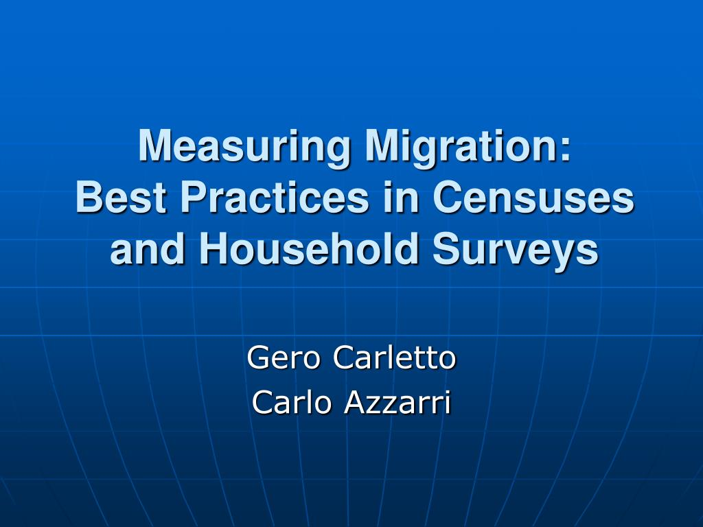 measuring migration best practices in censuses and household surveys l.