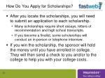 how do you apply for scholarships