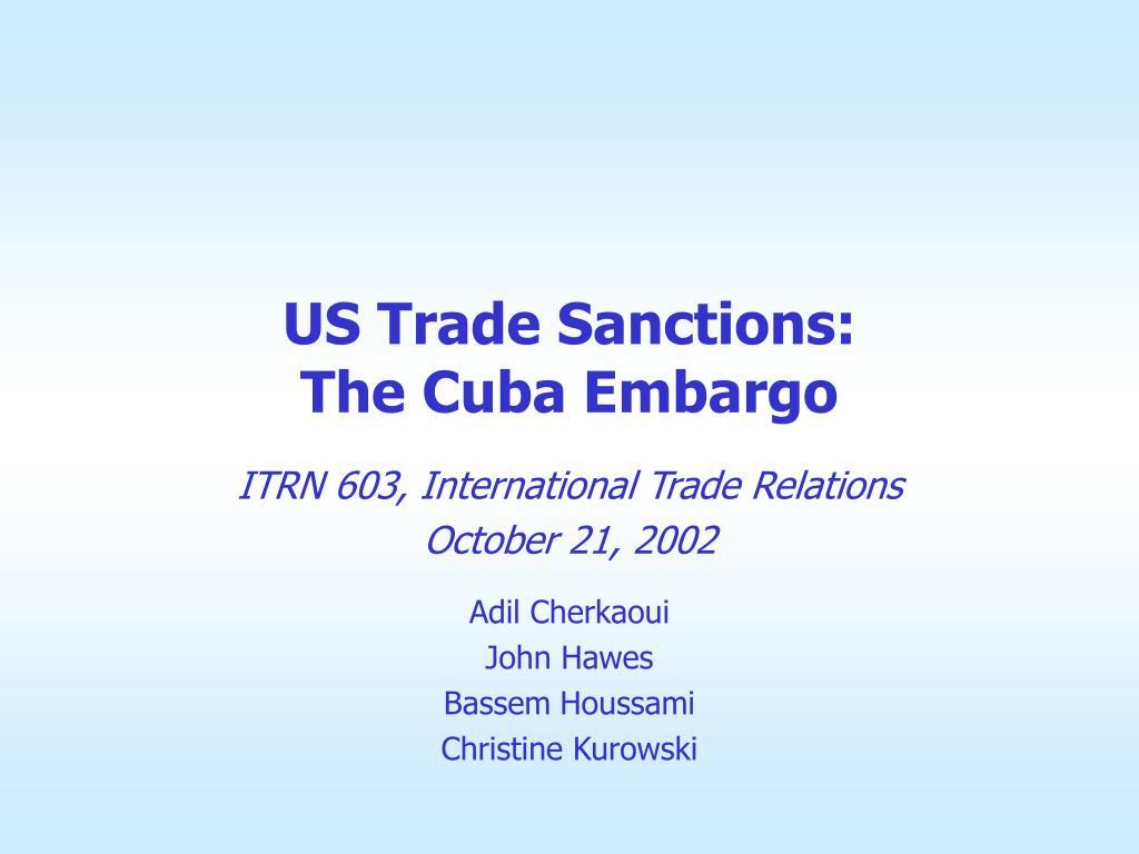 us trade sanctions the cuba embargo l.